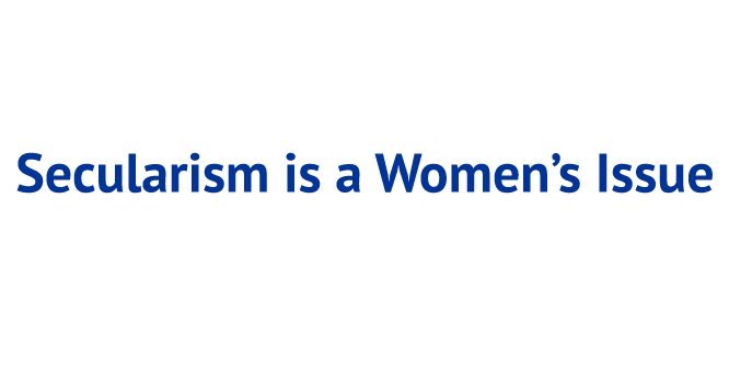 Secularism is a Women's Issue